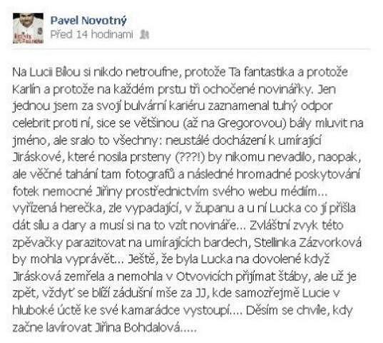 Pavel Novotný se obul do Lucie Bílé. Nelíbí se mu, že své návštěvy Jiřiny Jiráskové prezentovala médiím a zviditelňovala se.