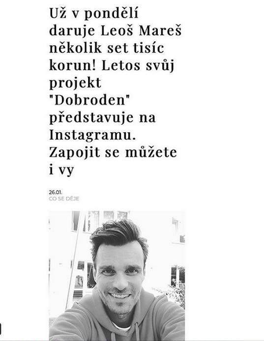 Leoš nyní k dobročinnosti vyzývá prostřednictvím Instagramu.