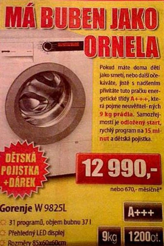 Ornella byla zneužila pro reklamu.