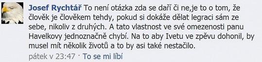Ondřej Havelka je dle Ivetina milence omezený.