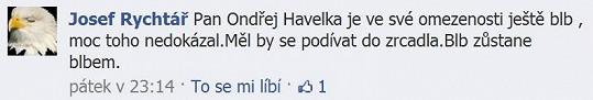 Josef Rychtář nazval Havelku blbem.