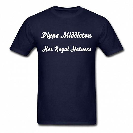 """""""Její královská žhavost Pippa Middleton"""" hlásá toto tričko."""