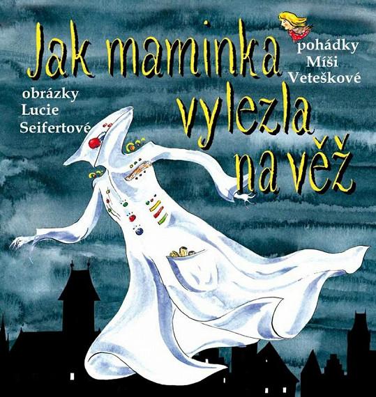 Obálka knihy Jak maminka vylezla na věž.