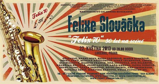 Plakát ke koncertu k 70. narozeninám Felixe.