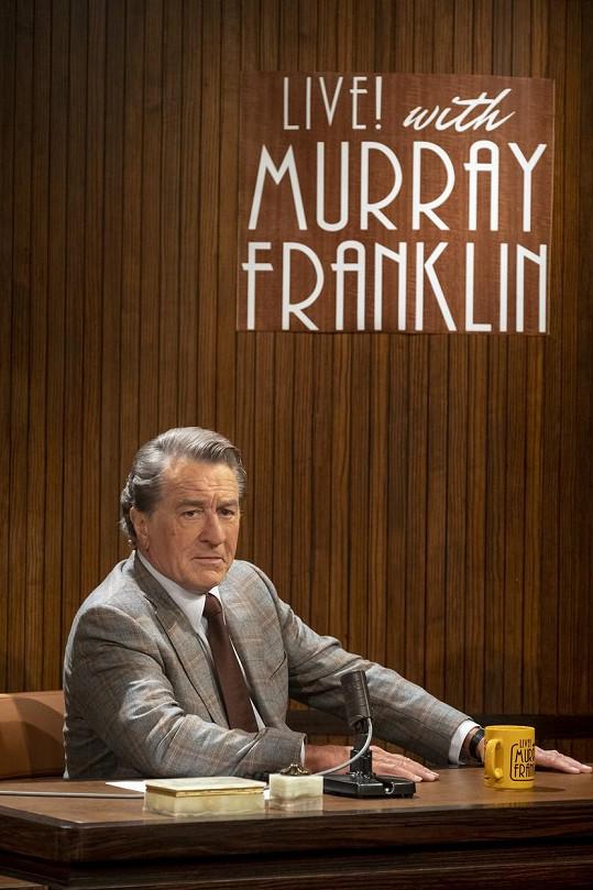 Robert De Niro bravurně ztvárnil Murraye Franklina.