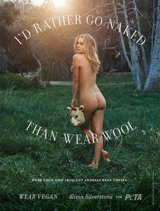 Veganka Silverstone je také aktivní podporovatelkou ochranářského hnutí PETA a sama se pro něj také nechala zvěčnit nahá.