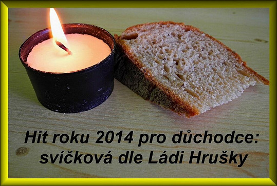 Svíčková pro důchodce prý podle Ládi Hrušky