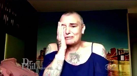 Sinéad se opět zhroutila zhruba před měsícem. Tehdy se zavřela v pokoji laciného motelu a nahrála žalostné video o své nemoci.