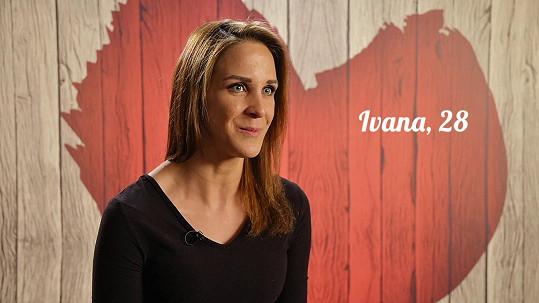 Ivana rovnou řekla, co od vztahu očekává.