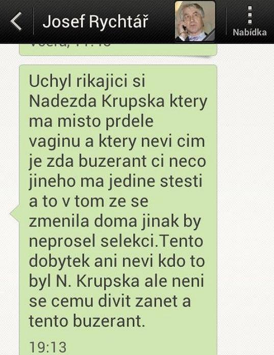 Josef Rychtář nám poslal drsnou esemesku o Naděždě Krupské.