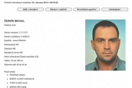 Policie pátrá po Michalovi Červínovi v Čechách i v zahraničí.