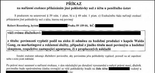 Exekuční příkaz, jenž promotérům zakazuje vyplácet honoráře Walda Gangu.